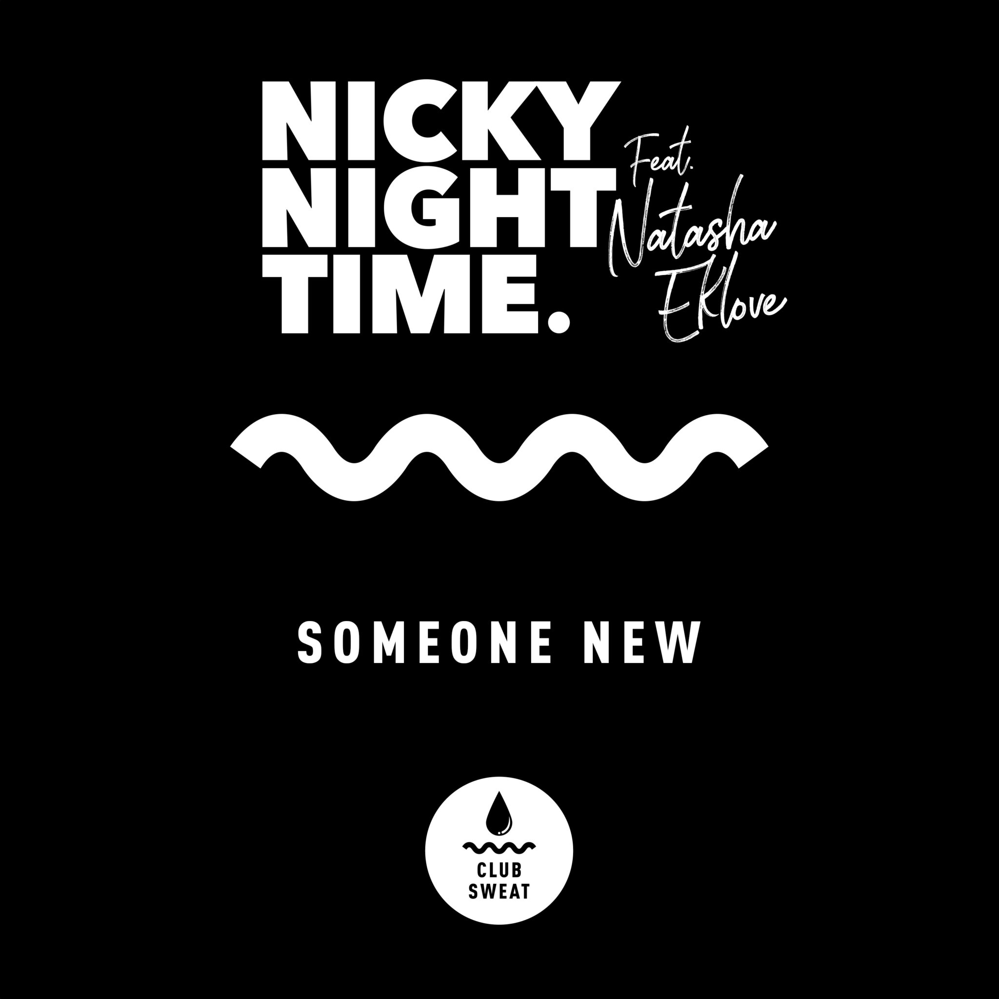 Nicky Night Time Teams up with Natasha Eklove for Heavenly New Single 'Someone New'